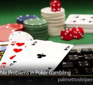 Unpredictable Problems in Poker Gambling